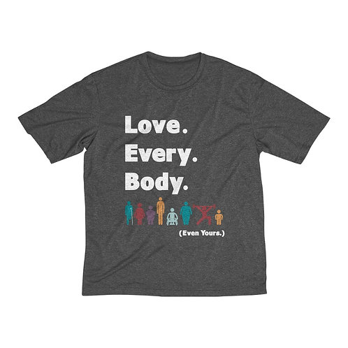 Love. Every. Body.  //  Men's Heather Dri-Fit Tee