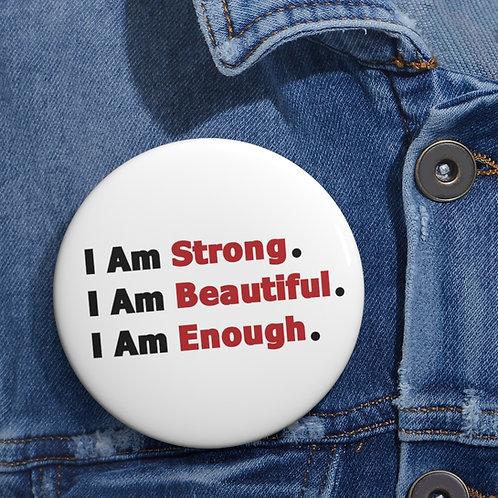 I Am Enough  //  Buttons