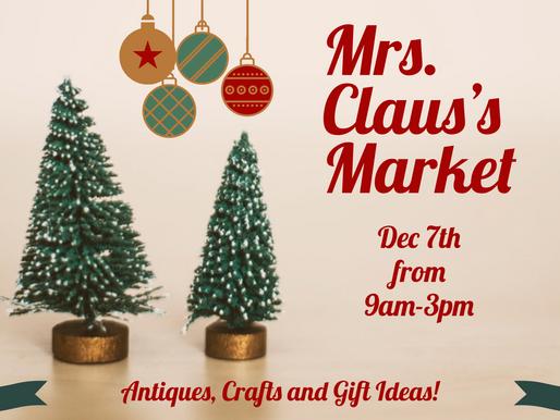 Mrs. Claus's Market Kicks Off Soon!