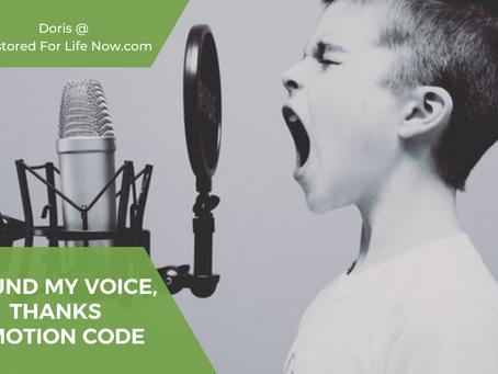 Found My Voice Again. Thanks Emotion Code! RestoredForLifeNow.com