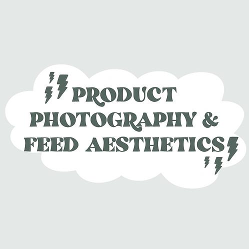 Product photography & Feed Aesthetics