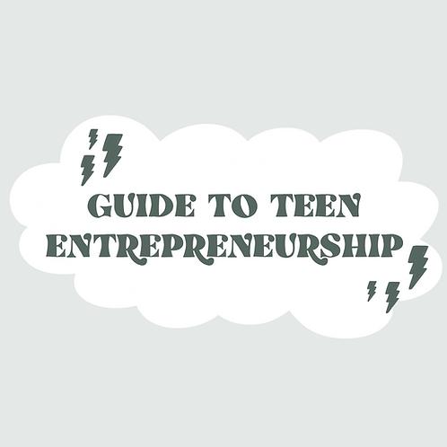 Guide To Teen Entrepreneurship Course