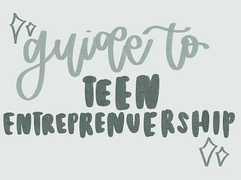 Guide To Teen Entrepreneurship Course