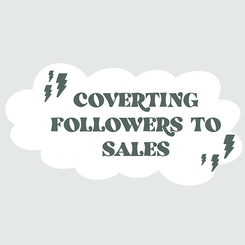 Converting Followers to Sales Course