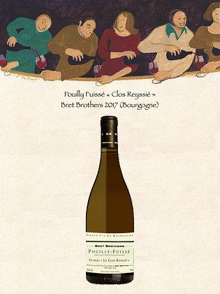 Pouilly Fuissé «Clos Reyssié» Bret Brothers 2017 (Bourgogne)
