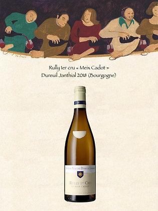 Rully 1er cru «Meix Cadot» Dureuil Janthial 2018 (Bourgogne)