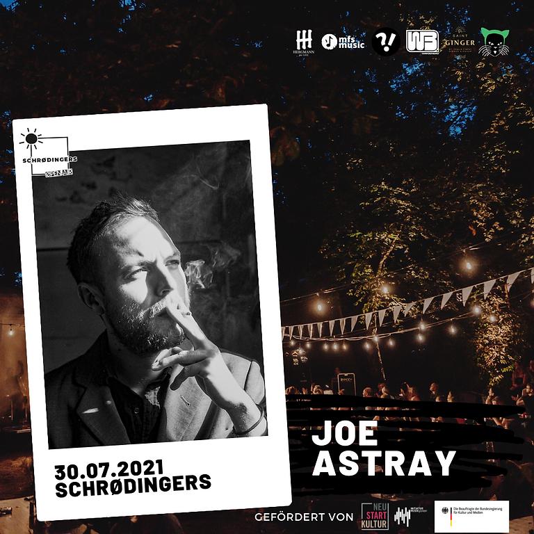 JOE ASTRAY | Schrødingers Open Air