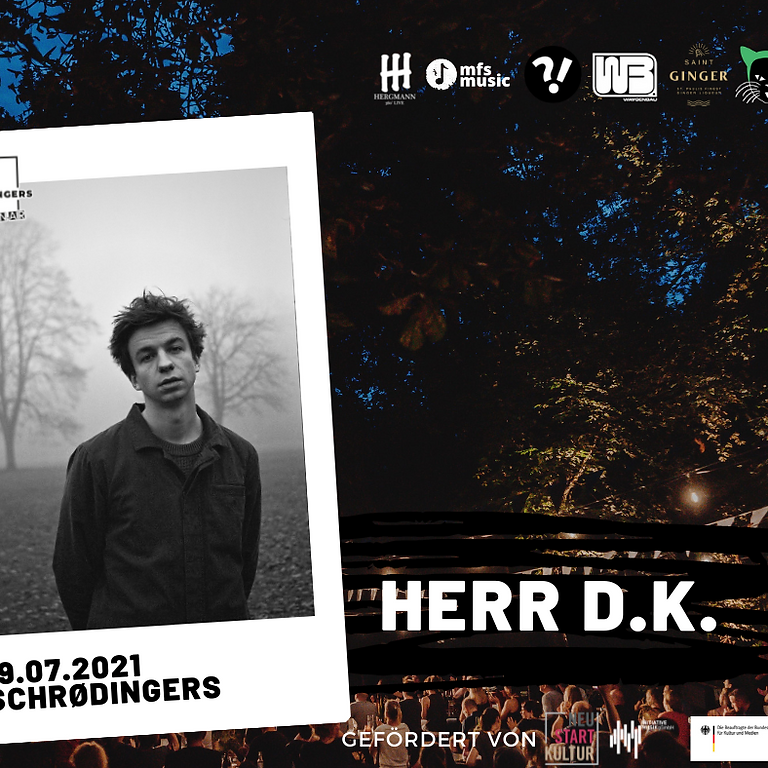 HERR D.K. | Schrødingers Open Air