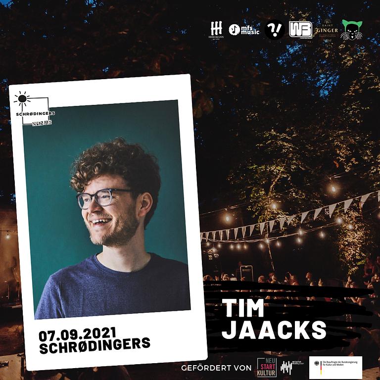 TIM JAACKS | Schrødingers Open Air