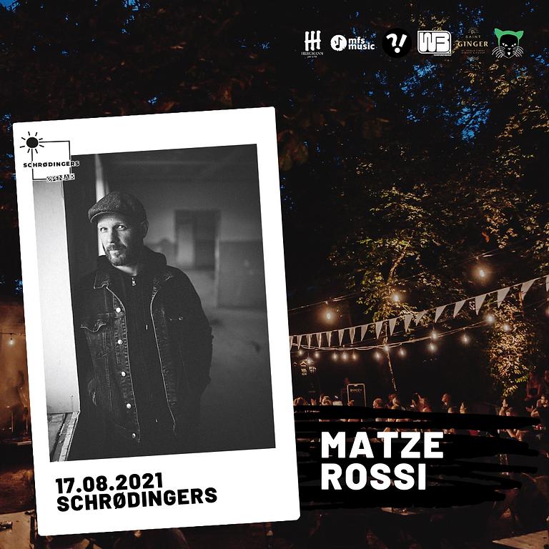 MATZE ROSSI | Schrødingers Open Air