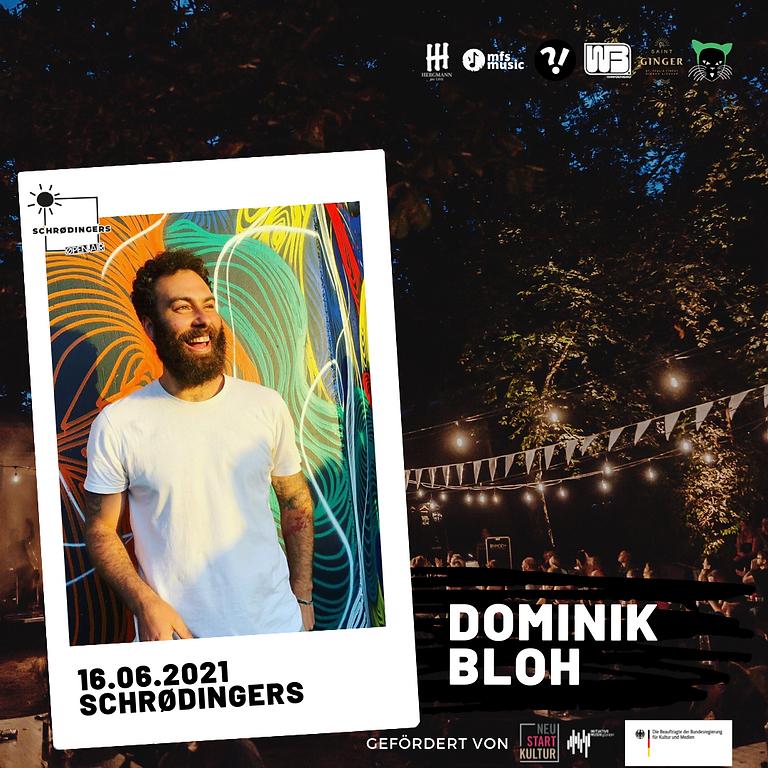 DOMINIK BLOH | Schrødingers Open Air