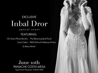 Inbal Dror trunk show at Panache Bridal Costa Mesa, CA.