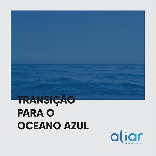 Transição para o Oceano Azul Online - 8 Horas