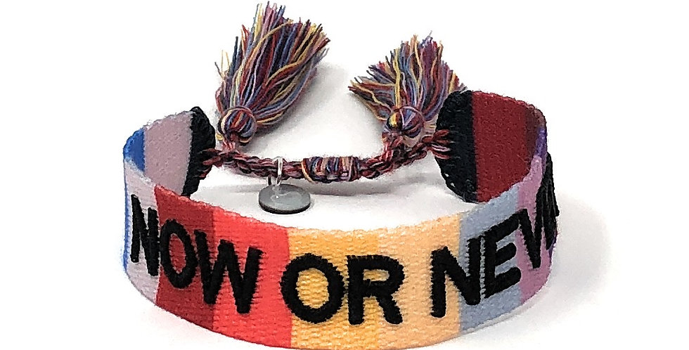 Stoff-Armband - NOW OR NEVER