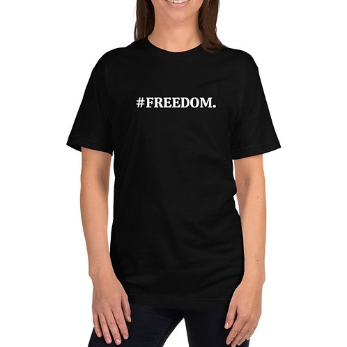 #FREEDOM  T-Shirt