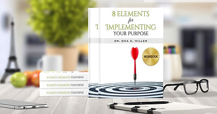 8 Elements for Implementing Your Purpose
