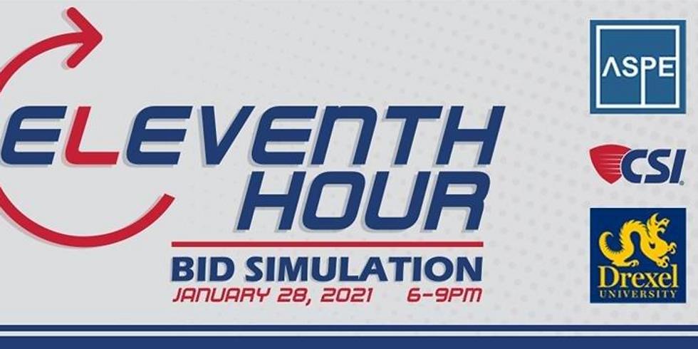 11th Hour Bid Day Simulation w/ Drexel University (6-9pm)