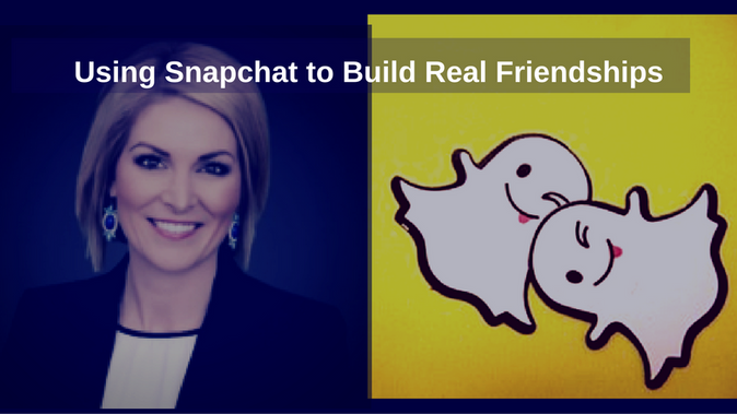 Using Snapchat to Build Real Friendships