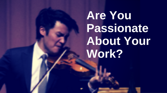 Are You Passionate About Your Work?