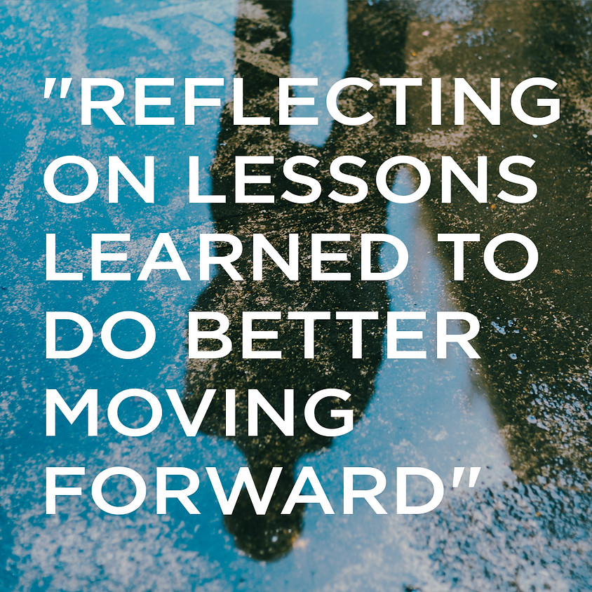 """""""Reflecting on Lessons Learned to Do Better Moving Forward"""" - Melissa Almanza"""
