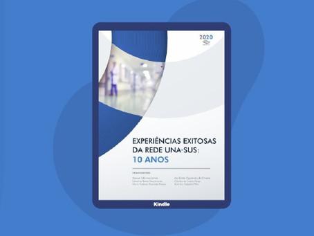 """Lançada versão digital do livro """"Experiências Exitosas da Rede UNA-SUS- 10 ANOS"""""""