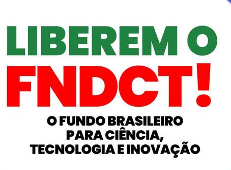 Entidades de ciência e tecnologia criam campanha para liberar recursos do FNDCT