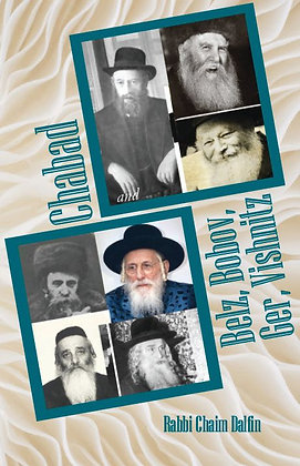 Chabad and Belz, Bobov, Ger, Vishnitz