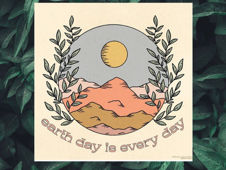 Earth Day, Every Day...