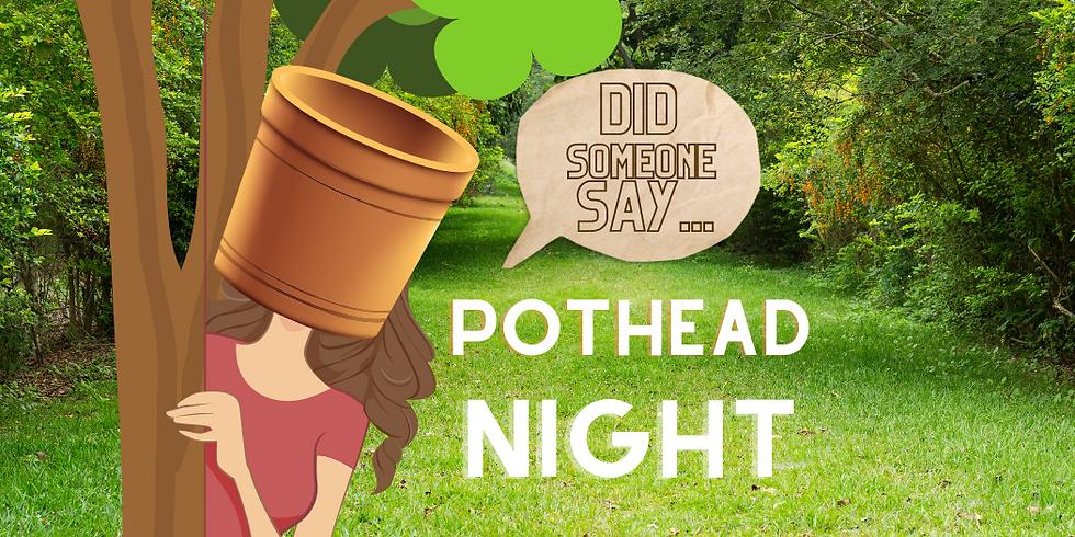 Pothead Flower Night