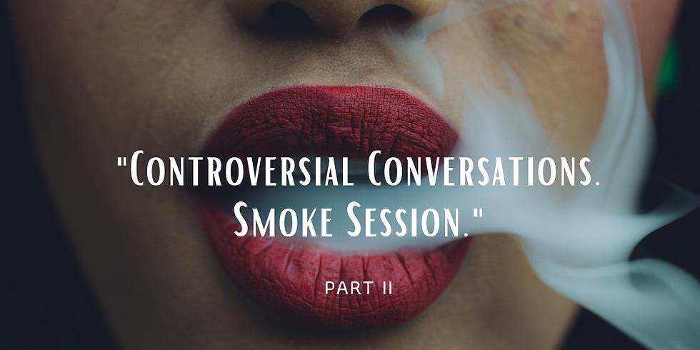 Controversial Conversations - Part II