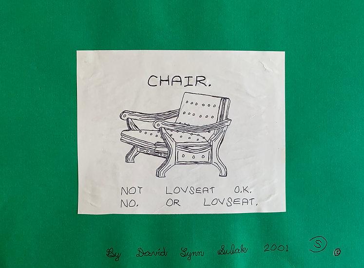 """Chair (Not Loveseat O.K.)"" by David Sulak Original Art"
