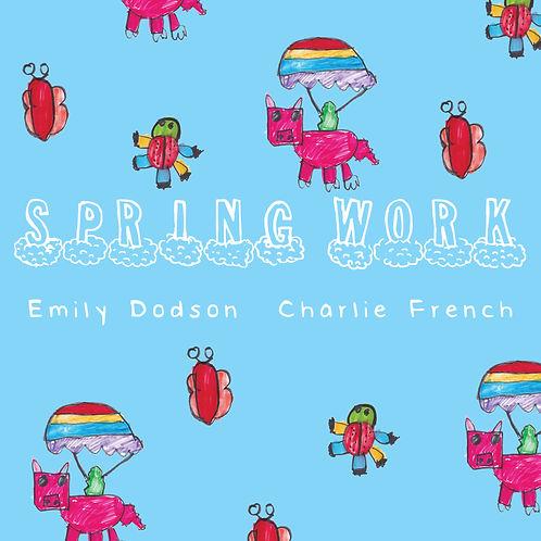 Spring Work: Opening 4/19