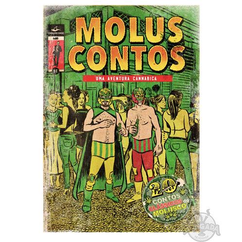 Livro Moluscontos, Uma Aventura Cannabica