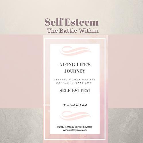 Along Life's Journey...Helping Women Win the Battle Against Low Self Esteem