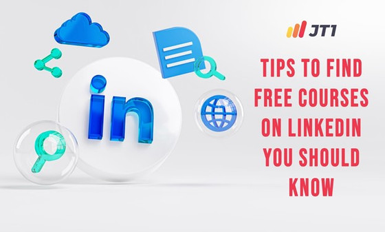 Tips To Find Free Courses On Linkedin You Should Know