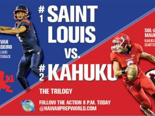 GAME NIGHT: No. 1 Saint Louis/No. 2 Kahuku