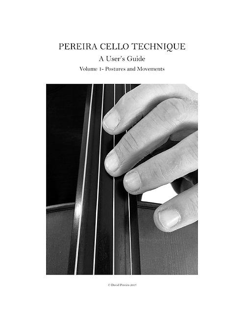 Pereira Cello Technique - A User's Guide - Volume 1