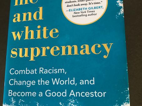 Me & White Supremacy