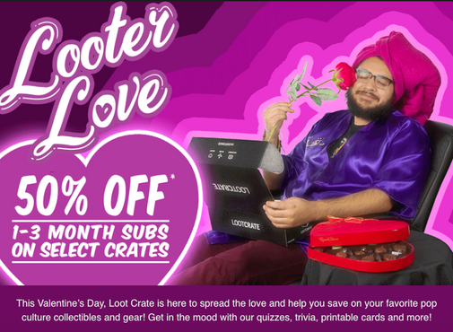 Loot Crate Valentine's Campaign