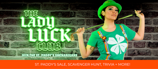 St. Paddy's Day Campaign