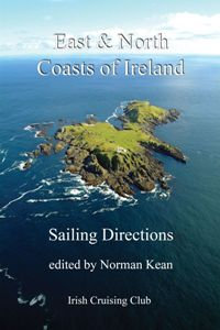 EAST & NORTH COAST OF IRELAND SAILING DIRECTIONS
