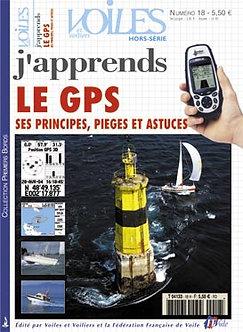J'APPRENDS LE GPS SES PRINCIPES - PÈGES ET ASTUCES