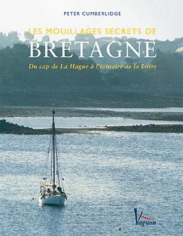 LES PLUS BEAUX MOUILLAGES DE BRETAGNE