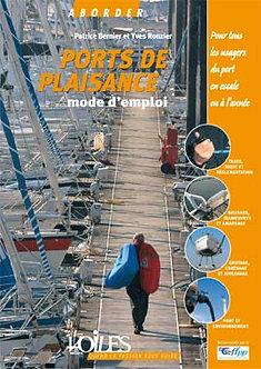 LES PORTS DE PLAISANCE : MODE D'EMPLOI