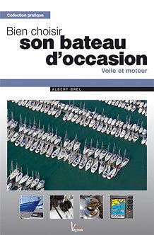 BIEN CHOISIR SON BATEAU D'OCCASION