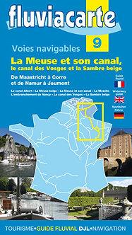 GUIDE FLUVIACARTE N° 9 LA MEUSE ET SON CANAL