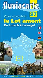 GUIDE FLUVIACARTE N° 27 LE LOT AMONT