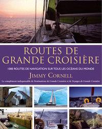 ROUTES DE GRANDE CROISIÈRE