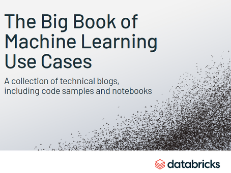The Big Book of Machine Learning Use Cases (by DATABRICKS)