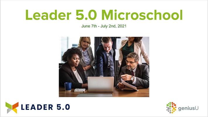 Leader 5.0 Microschool (GeniusU)